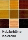 Holzfarbtöne lasierend