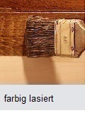 Holz farbig lasiert